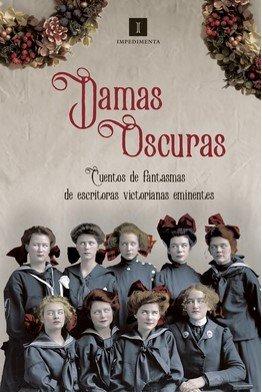 Damas oscuras. Selección de cuentos victorianos