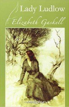 My Lady Ludlow de Elizabeth Gaskell